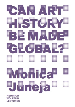 Monica%20Juneja%20Can%20art%20history%20be%20made%20global.jpg